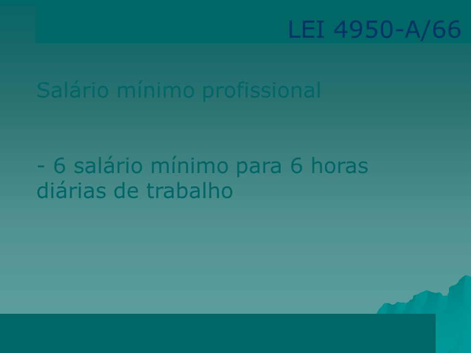 LEI 4950-A/66 Salário mínimo profissional