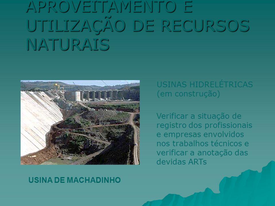 APROVEITAMENTO E UTILIZAÇÃO DE RECURSOS NATURAIS