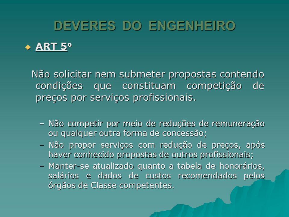 DEVERES DO ENGENHEIRO ART 5o