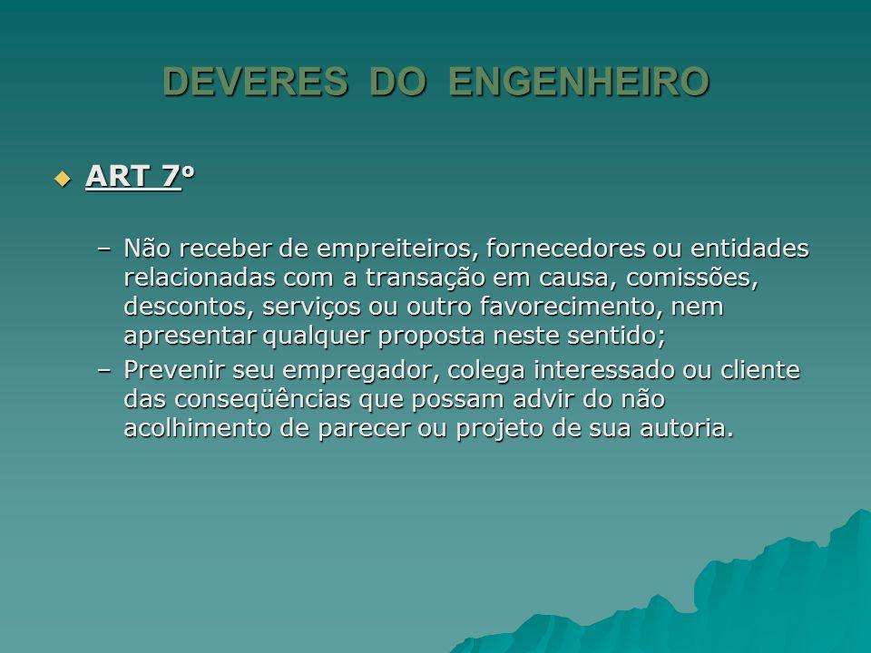 DEVERES DO ENGENHEIRO ART 7o
