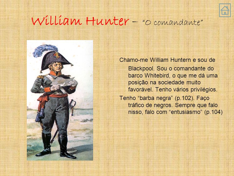 William Hunter – O comandante