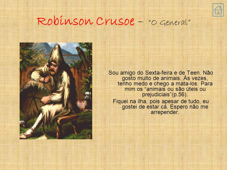 Robinson Crusoe – O General
