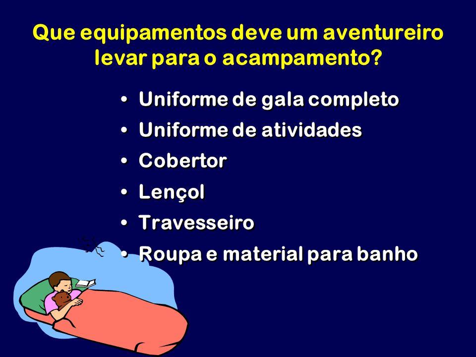 Que equipamentos deve um aventureiro levar para o acampamento
