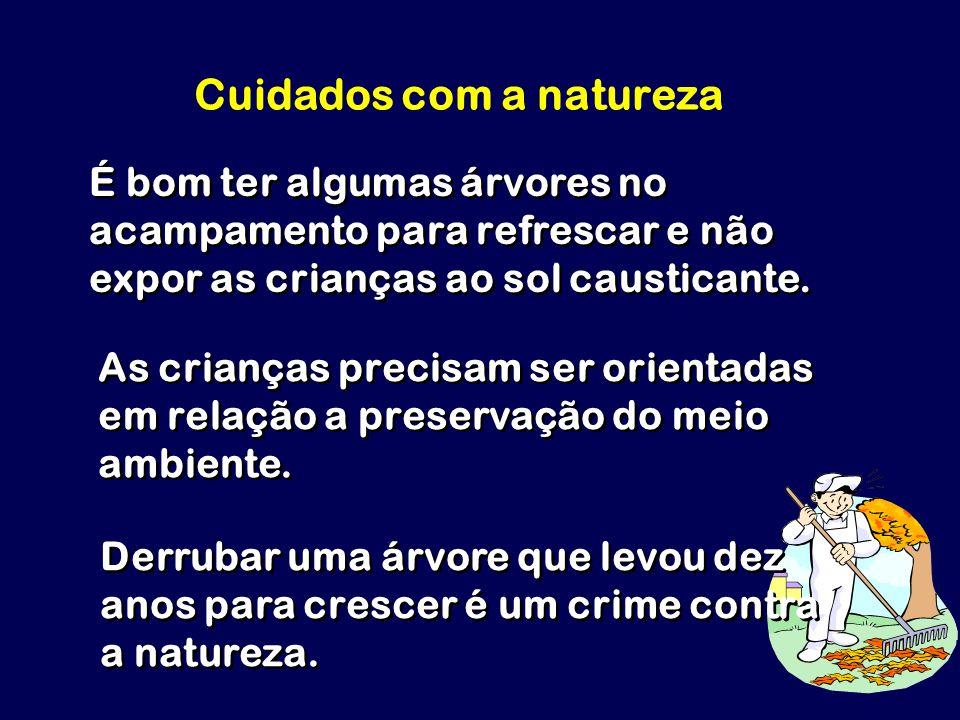 Cuidados com a natureza