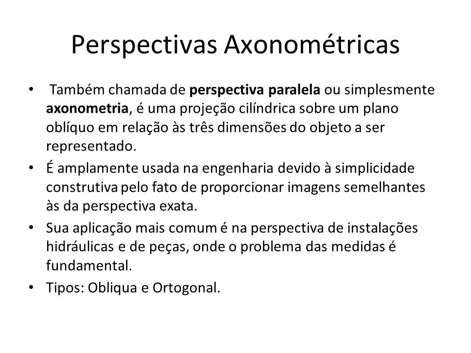 Perspectivas Axonométricas