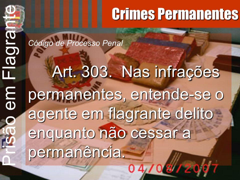 Prisão em Flagrante Crimes Permanentes