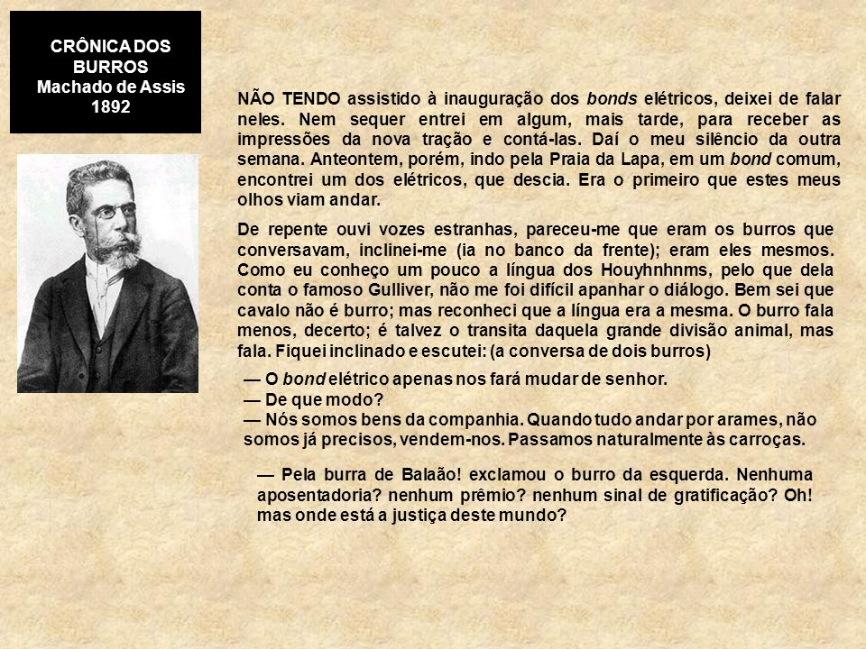 CRÔNICA DOS BURROS Machado de Assis. 1892.