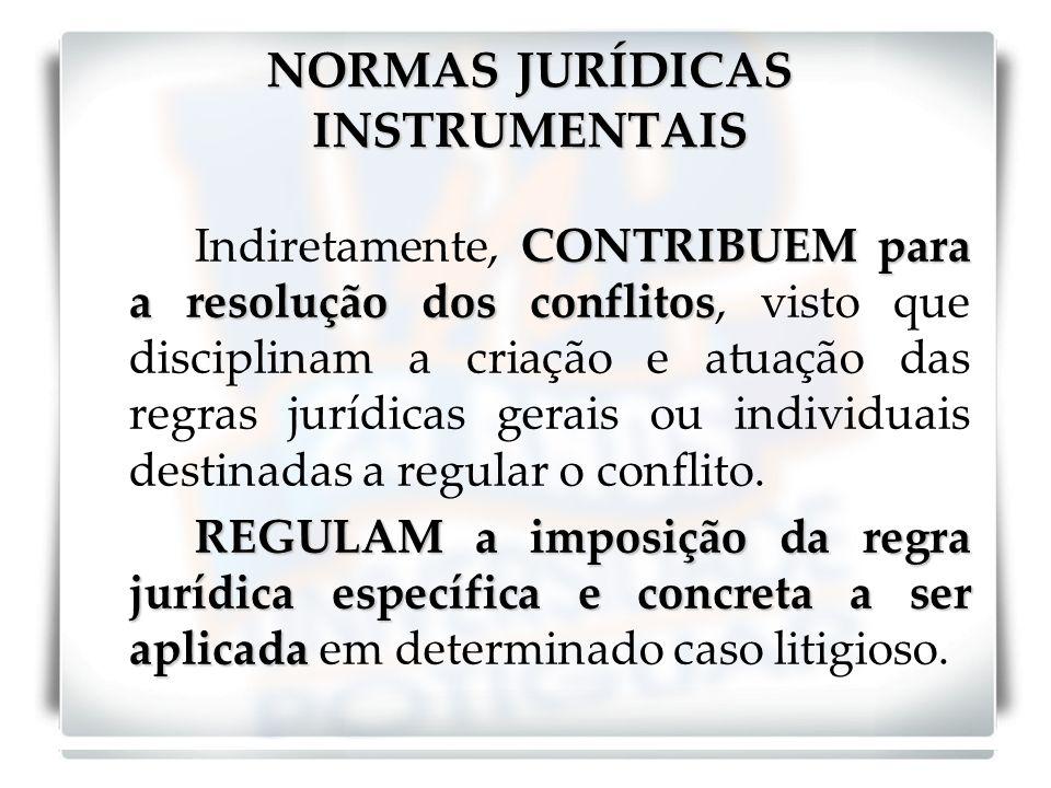 NORMAS JURÍDICAS INSTRUMENTAIS