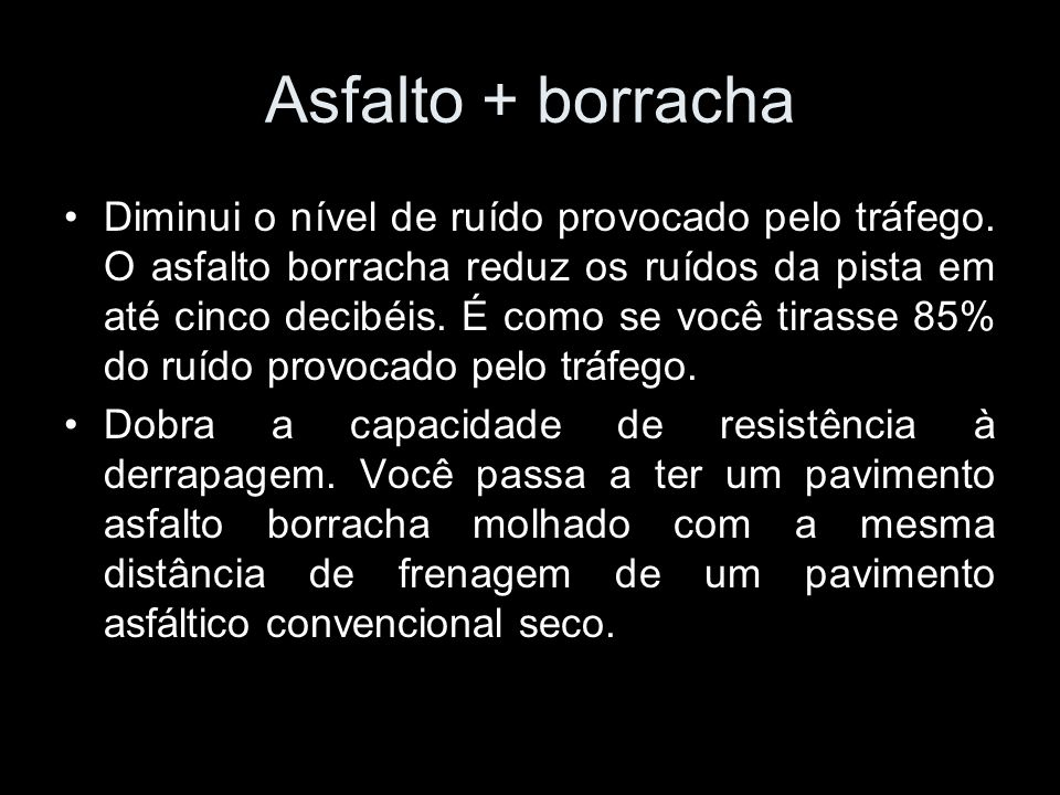 Asfalto + borracha