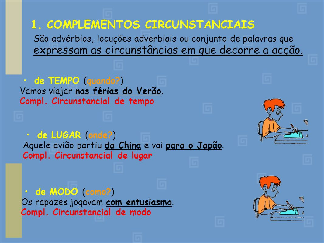 1. COMPLEMENTOS CIRCUNSTANCIAIS
