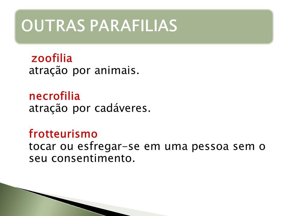 OUTRAS PARAFILIAS