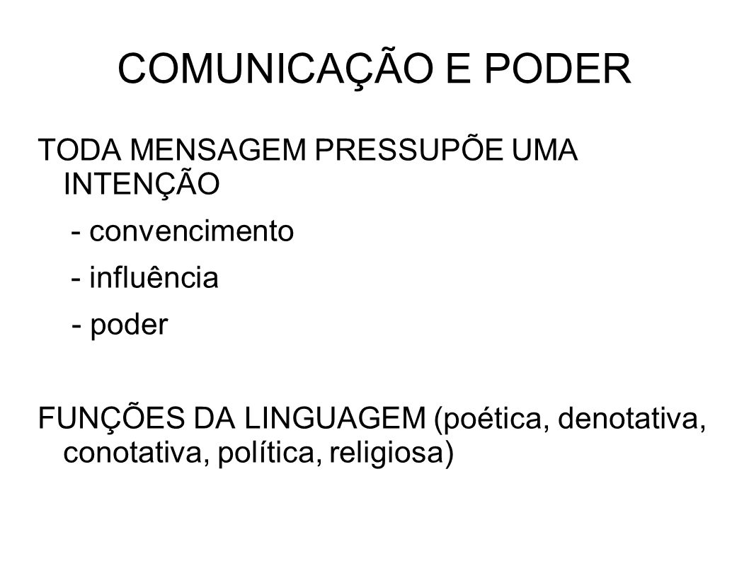 COMUNICAÇÃO E PODER