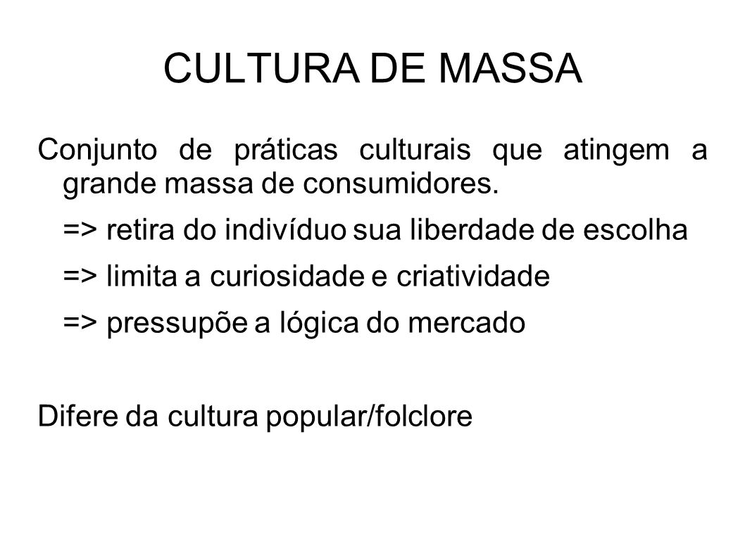 CULTURA DE MASSA