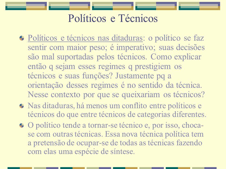 Políticos e Técnicos