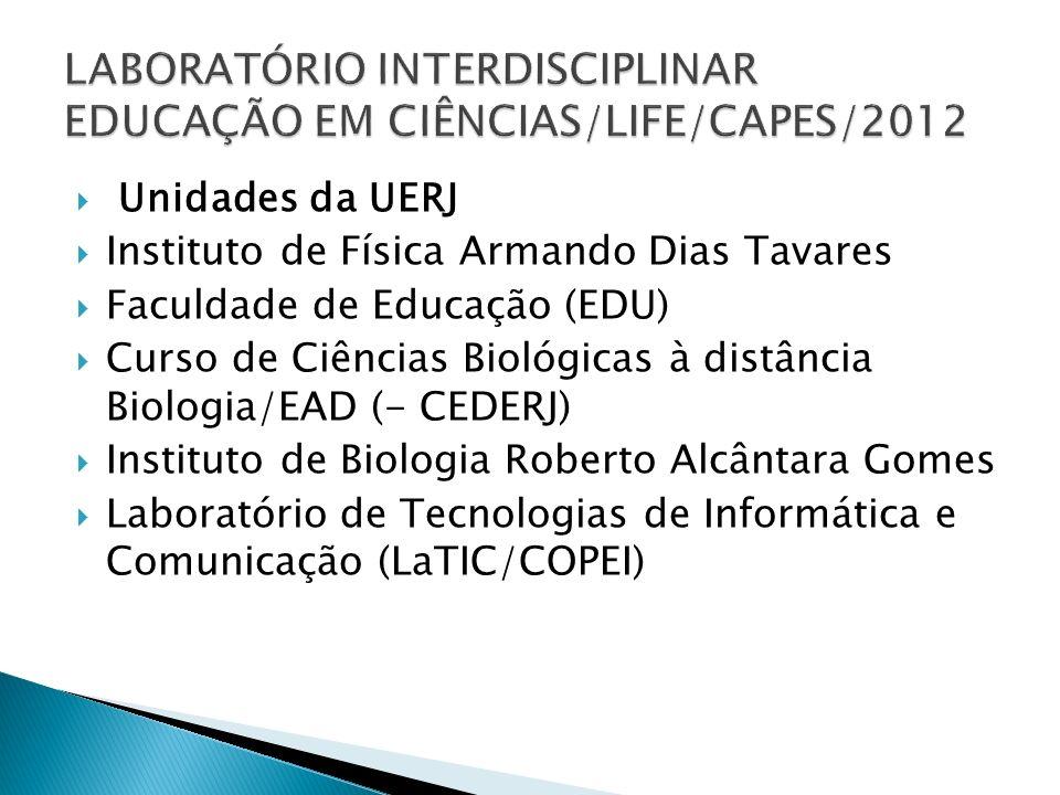 LABORATÓRIO INTERDISCIPLINAR EDUCAÇÃO EM CIÊNCIAS/LIFE/CAPES/2012