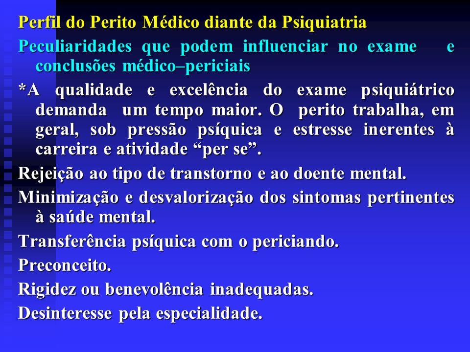 Perfil do Perito Médico diante da Psiquiatria