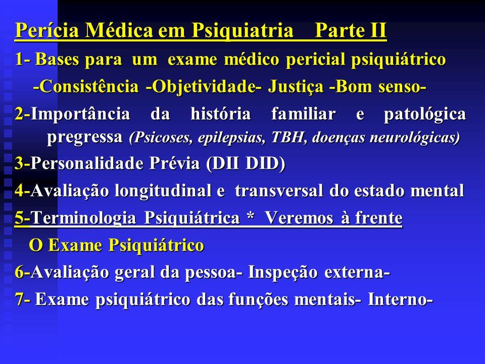 Perícia Médica em Psiquiatria Parte II