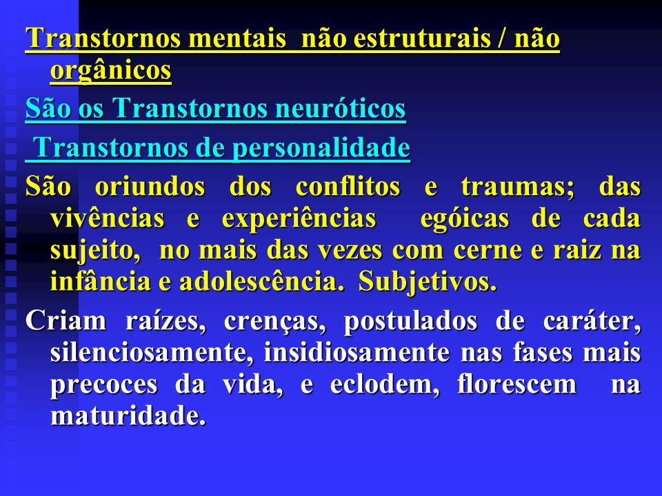 Transtornos mentais não estruturais / não orgânicos