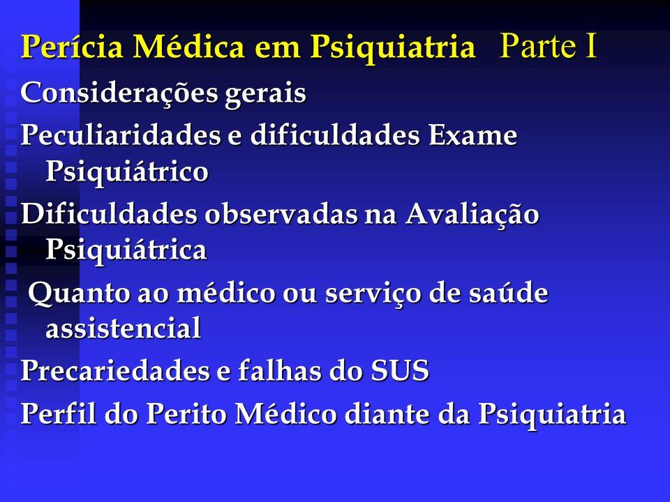 Perícia Médica em Psiquiatria Parte I