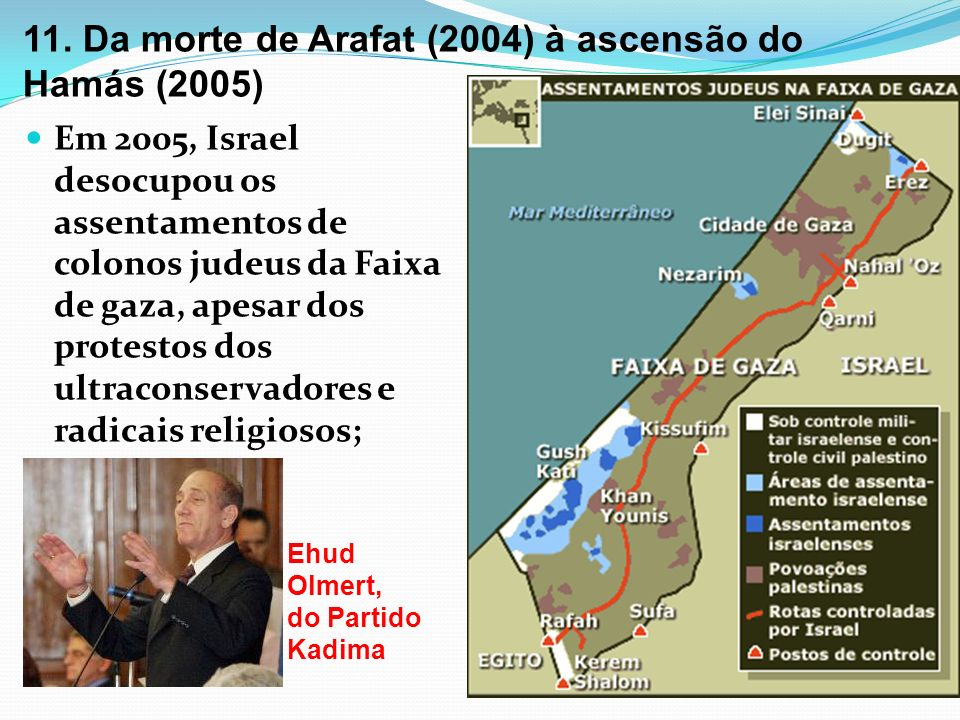 11. Da morte de Arafat (2004) à ascensão do Hamás (2005)