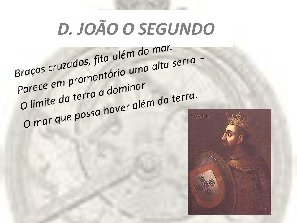 D. JOÃO O SEGUNDO