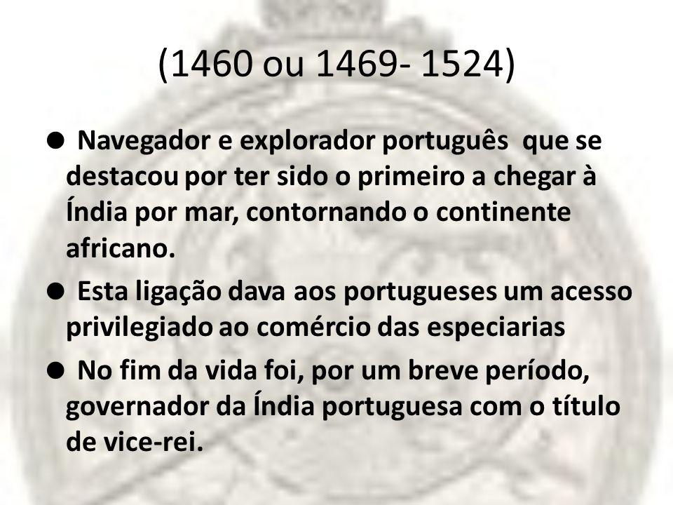 (1460 ou 1469- 1524)