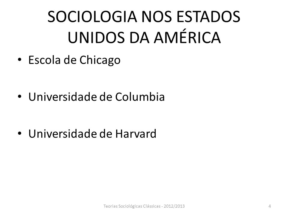 SOCIOLOGIA NOS ESTADOS UNIDOS DA AMÉRICA