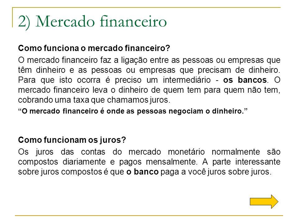 2) Mercado financeiro Como funciona o mercado financeiro
