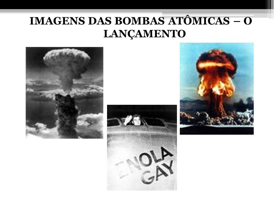IMAGENS DAS BOMBAS ATÔMICAS – O LANÇAMENTO