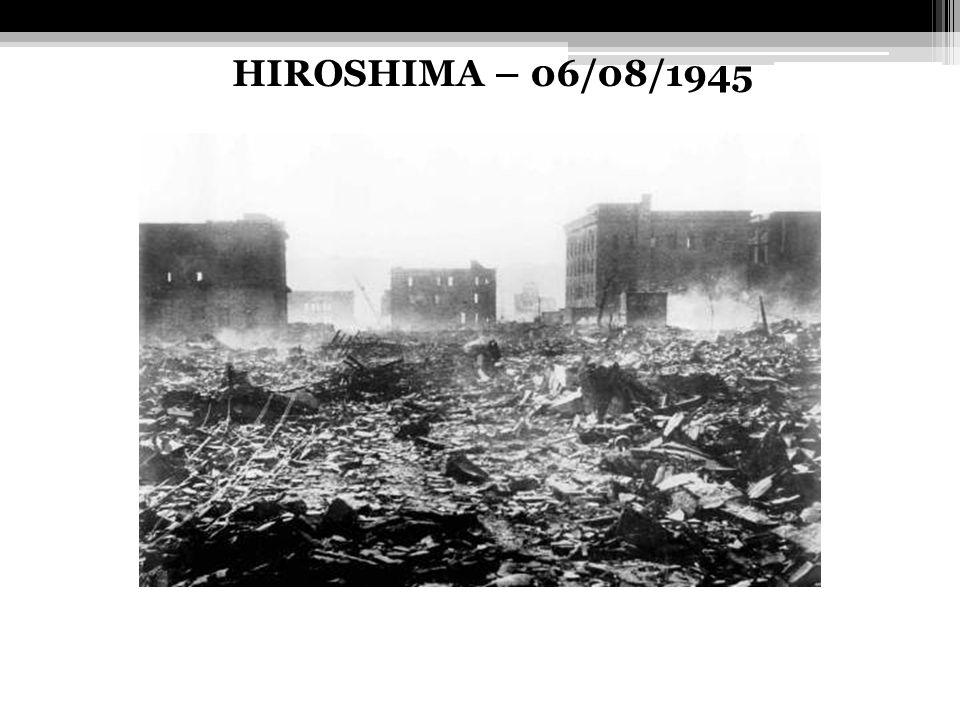 HIROSHIMA – 06/08/1945
