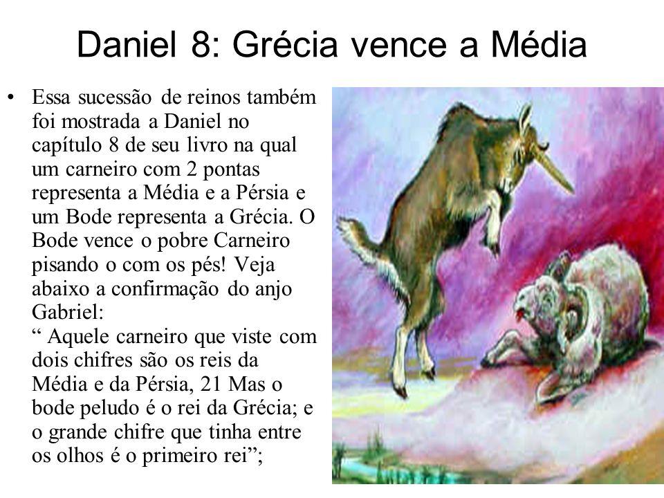 Daniel 8: Grécia vence a Média