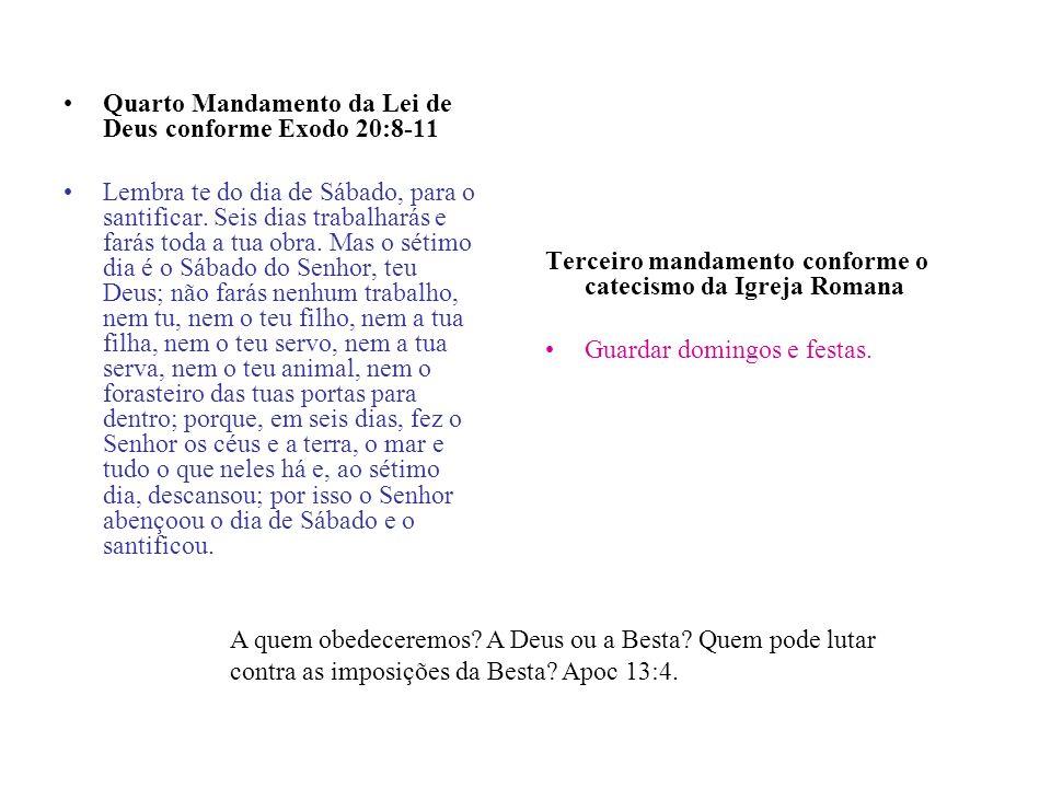 Quarto Mandamento da Lei de Deus conforme Exodo 20:8-11