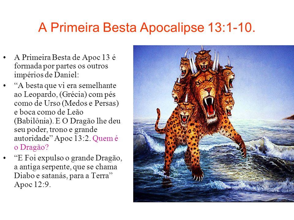 A Primeira Besta Apocalipse 13:1-10.