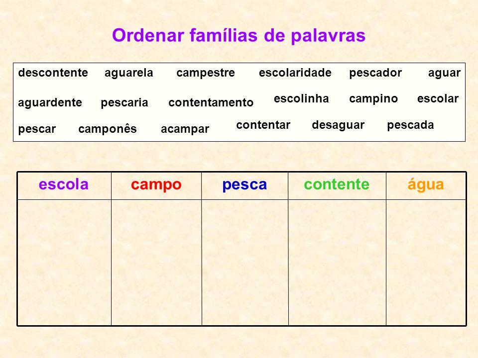 Ordenar famílias de palavras