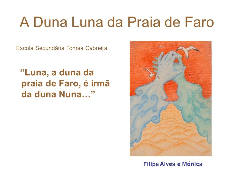 A Duna Luna da Praia de Faro