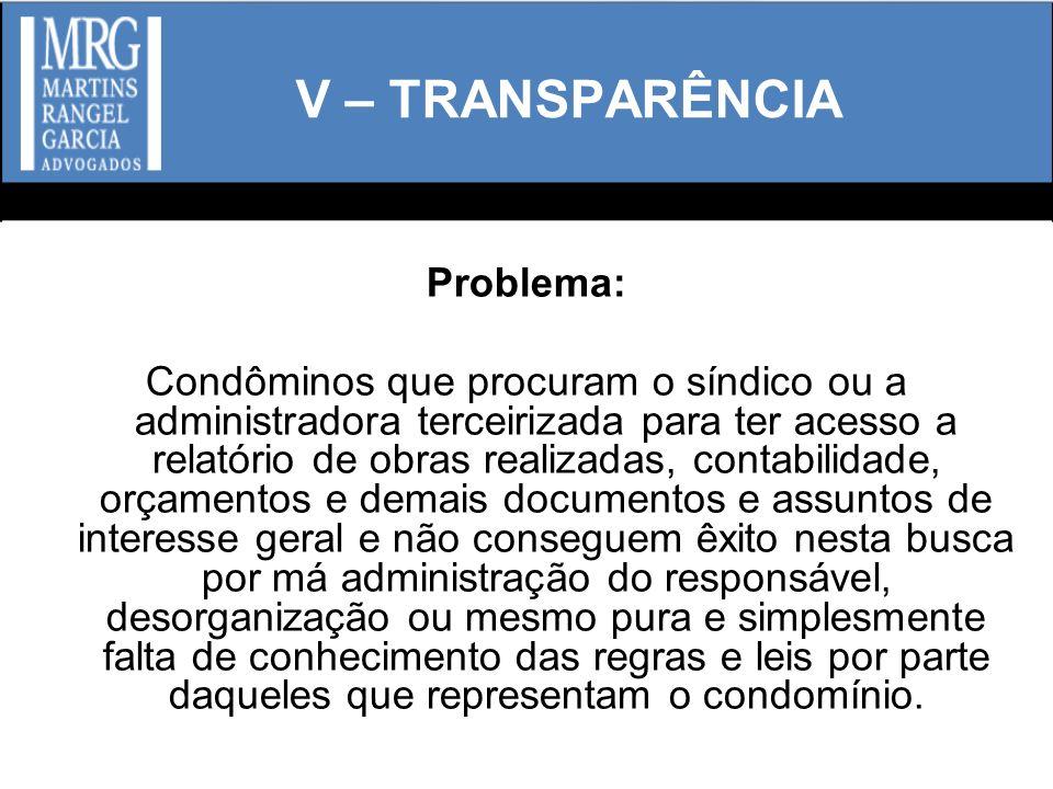 V – TRANSPARÊNCIA Problema: