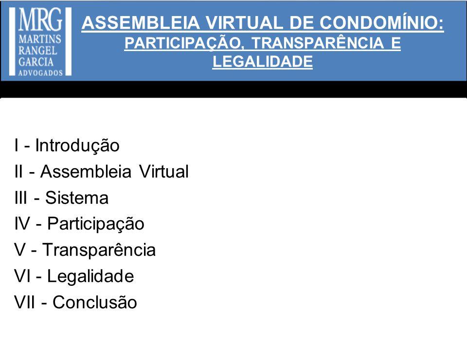 ASSEMBLEIA VIRTUAL DE CONDOMÍNIO: PARTICIPAÇÃO, TRANSPARÊNCIA E LEGALIDADE