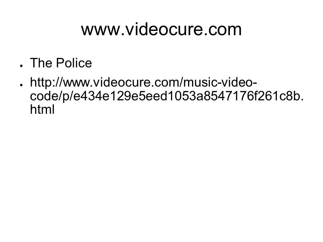 www.videocure.com The Police