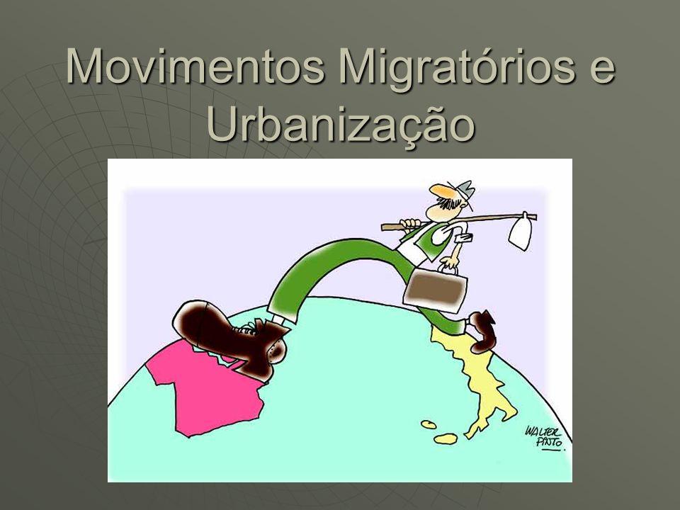 Movimentos Migratórios e Urbanização