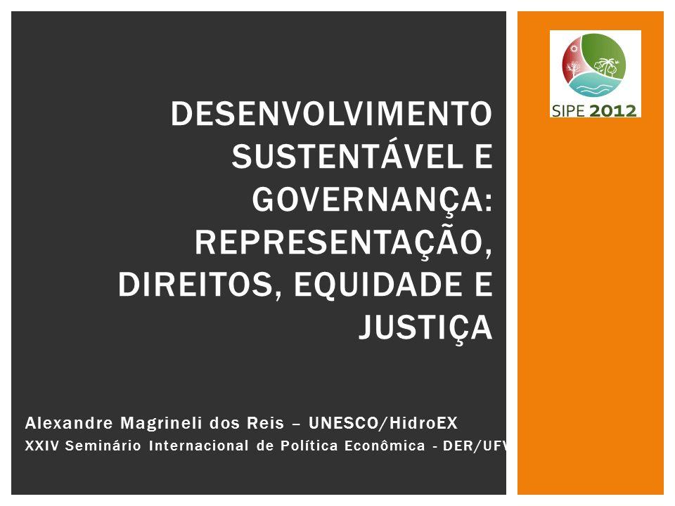 DESENVOLVIMENTO SUSTENTÁVEL E GOVERNANÇA: REPRESENTAÇÃO, DIREITOS, EQUIDADE E JUSTIÇA
