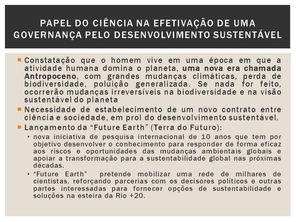 PAPEL DO CIÊNCIA NA EFETIVAÇÃO DE UMA GOVERNANÇA PELO DESENVOLVIMENTO SUSTENTÁVEL