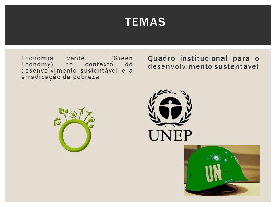 Temas Quadro institucional para o desenvolvimento sustentável