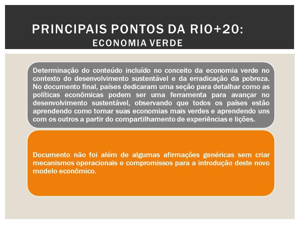 PRINCIPAIS PONTOS DA RIO+20: Economia Verde