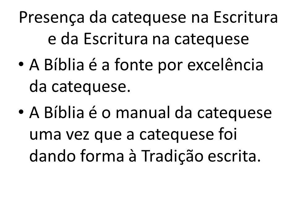Presença da catequese na Escritura e da Escritura na catequese