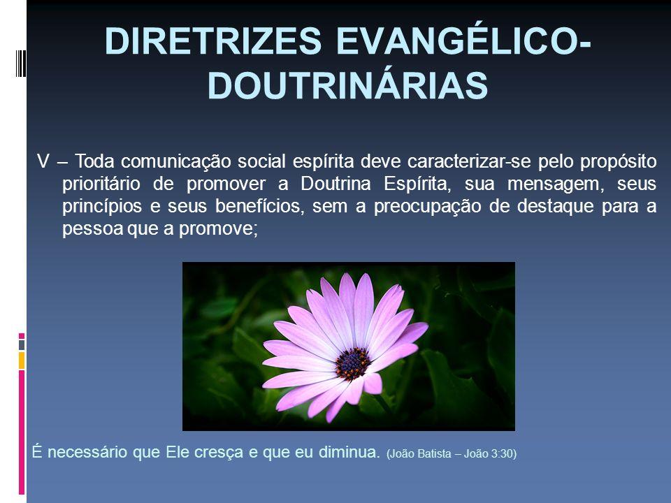 DIRETRIZES EVANGÉLICO-DOUTRINÁRIAS