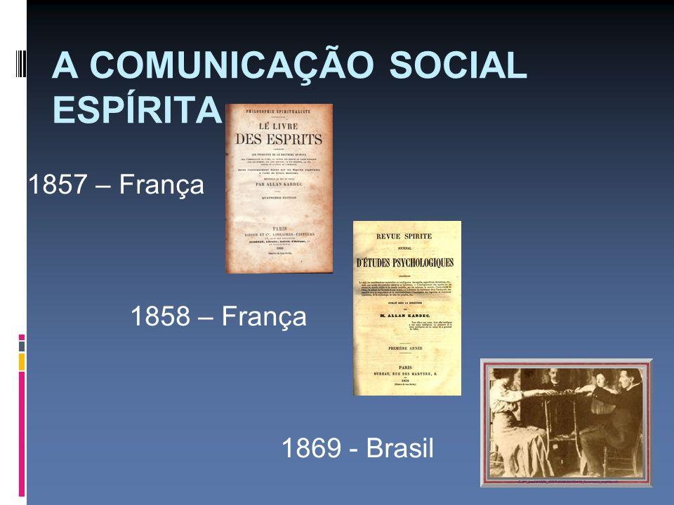 A COMUNICAÇÃO SOCIAL ESPÍRITA