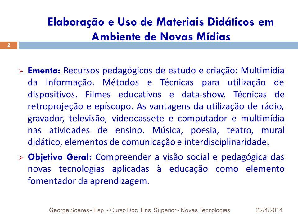 Elaboração e Uso de Materiais Didáticos em Ambiente de Novas Mídias