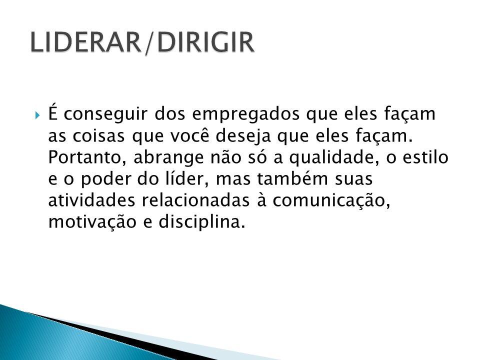 LIDERAR/DIRIGIR