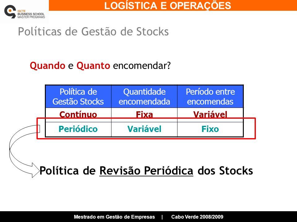Políticas de Gestão de Stocks