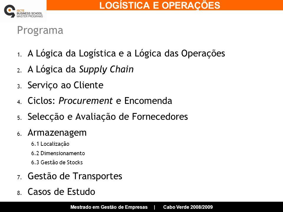 Programa A Lógica da Logística e a Lógica das Operações